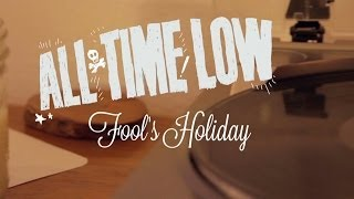 Watch All Time Low Fools Holiday video