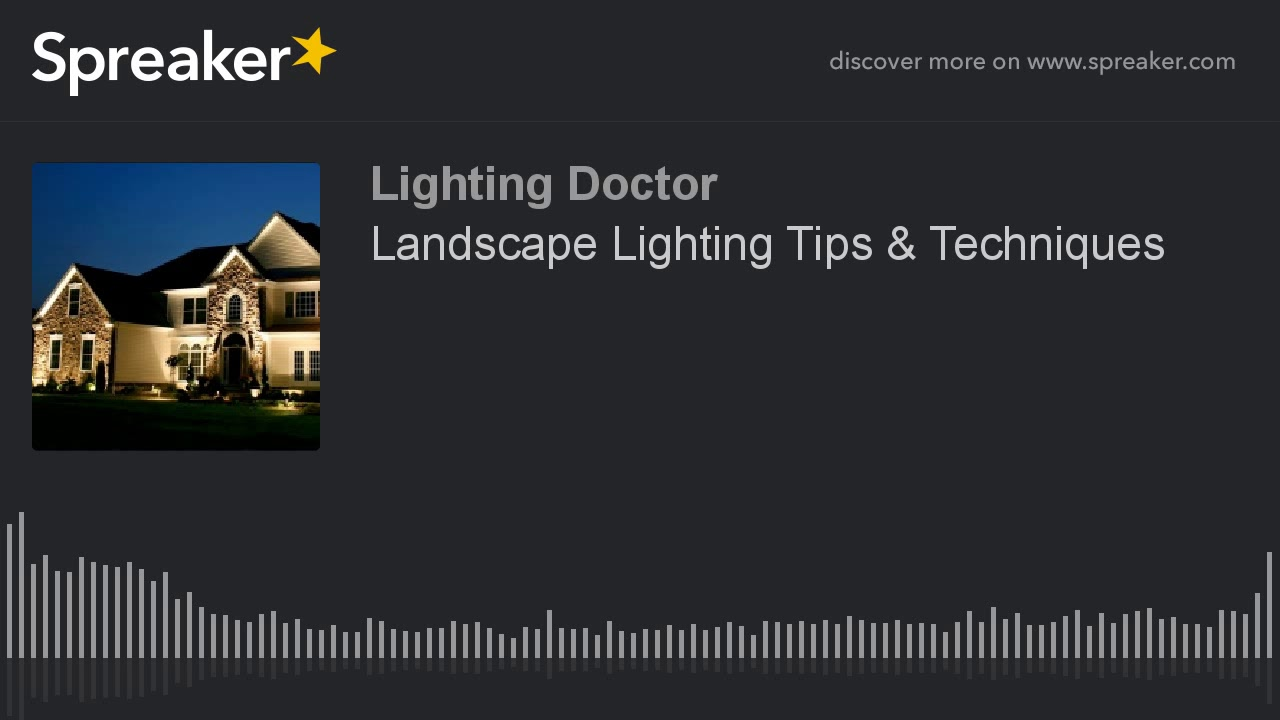 Landscape Lighting Tips Techniques