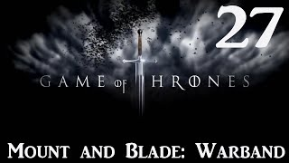 Game of Thrones #27 (Mount and Blade: Warband Mod)