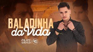 Filipe Girardi - Baladinha da Vida