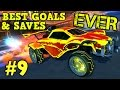 Rocket League Montage: BEST GOALS & SAVES EVER #9 - Freestyle goals & more [HD]