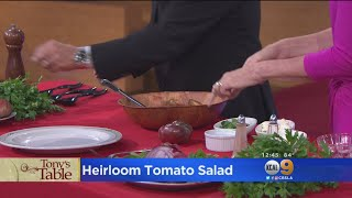 Tony's Table: Heirloom Tomato Salad