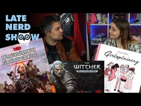 Late Nerd Show 226: D&D5: Schwertküste, Girlsplaining und SPIEL-Neuheiten: Witcher-P&P, Ulisses thumbnail