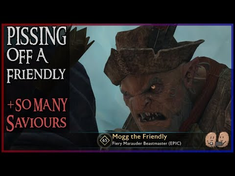 SO MANY SAVIOURS! And We Piss Off a Friendly | Myth Busting Shadow of War – Giving away 5 Copies