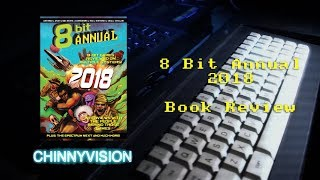ChinnyVision - Ep 261 - The 8 Bit Annual 2018