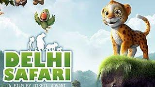 Hindi dubbed movies | Delhi Safari | Latest movies