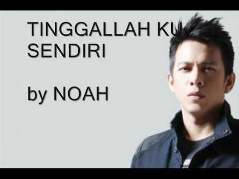 Noah -tinggallah aku sendiri