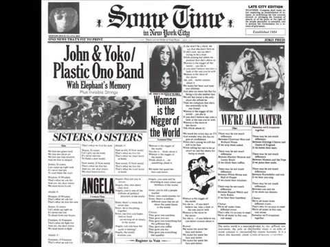 John Lennon   Some Time in New York City 1972   02  Sisters, O Sisters