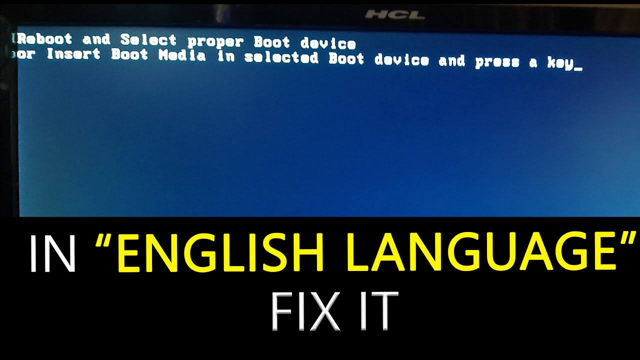 reboot and select proper boot device how to fix
