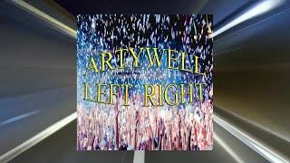 Artywell - Left Right - (Radio Mix)