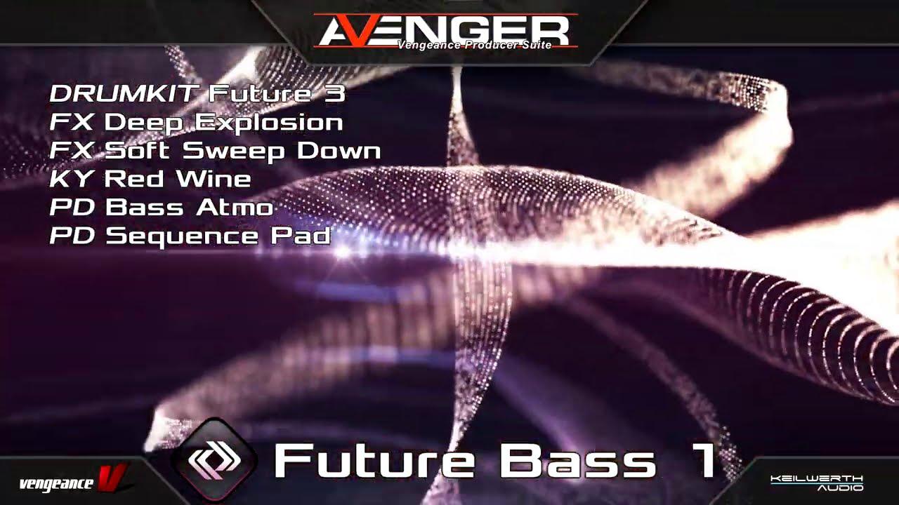 XP - Future Bass (for VPS Avenger)