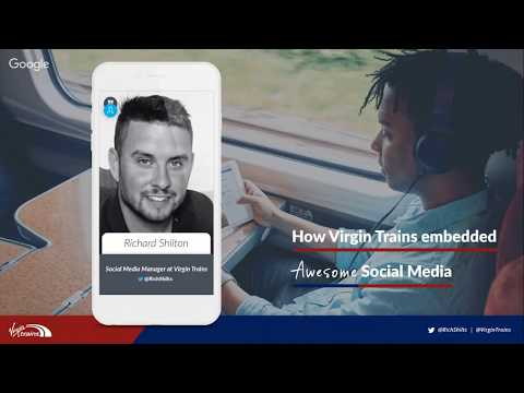 How Virgin Trains embedded Awesome Social Media