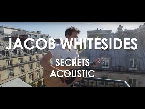 Jacob Whitesides - Secrets - Acoustic [Live in Paris]