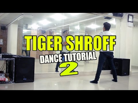 How To Dance Like Tiger Shroff - Part 2 || Zindagi Aa Raha Hoon Main || DANCE TUTORIAL |