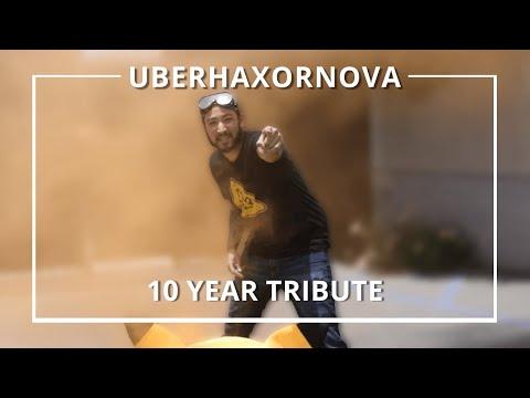 UberHaxorNova - 10 Year Tribute