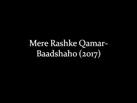 (LYRiCS)Mere Rashke Qamar Lyrical Video | Baadshaho | Nusrat Fateh Ali Khan, Rahat, Tanisk