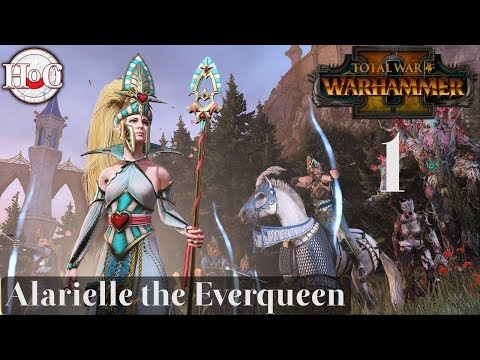 Ulthuan's Queen - Total War Warhammer 2 - Alarielle Campaign Part 1