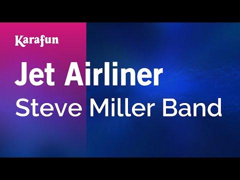 Karaoke Jet Airliner - Steve Miller Band *