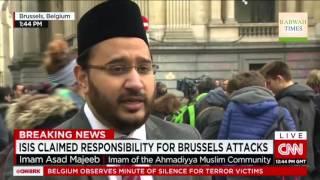 CNN: Belgian Ahmadiyya Muslim Imam condemns Brussels terror attacks