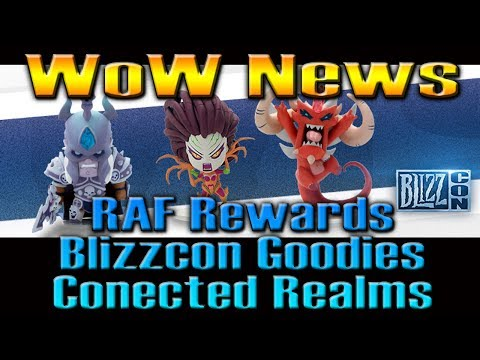 WOW NEWS! Recruit-a-Friend / Blizzcon Goodies / Connected Realms by QELRIC