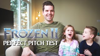 FROZEN 2 PERFECT PITCH TEST!!