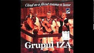 Grupul Iza - Invartita din Sapanta - CD - Cand m-o facut mama-n lume