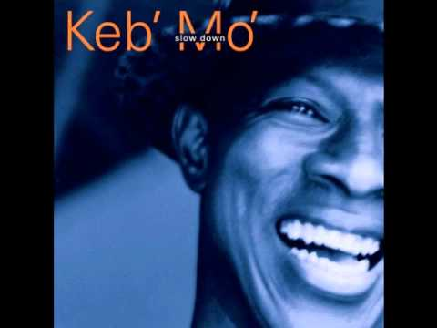 Keb' Mo'-I Was Wrong