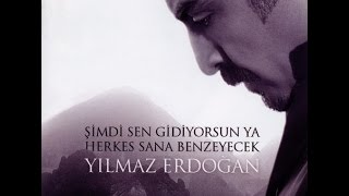Yılmaz Erdoğan - Sana Bakmak (Looking at You in A New Page)