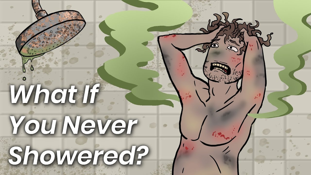 What Would Happen If You Never Showered Since You Were Born?