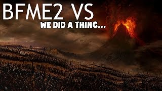 BFME2 VS is back with a vengeance baby! Can the last alliance of me...