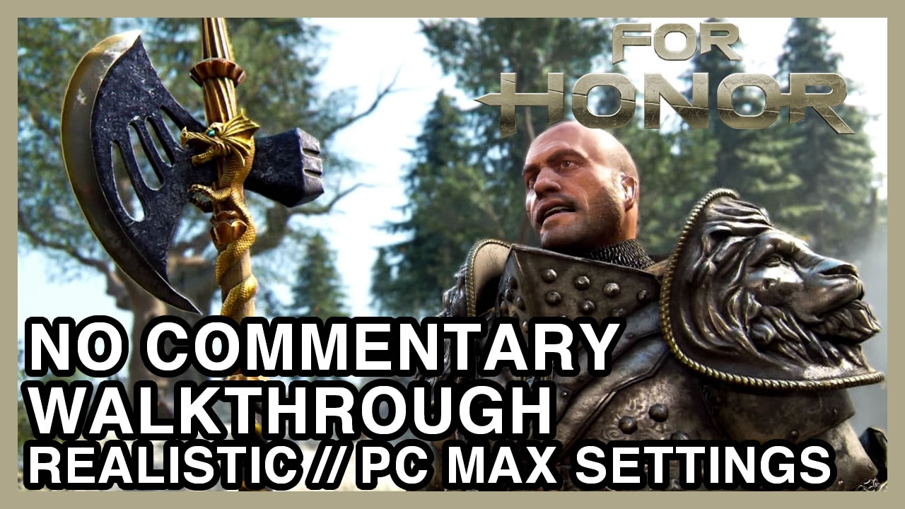 For Honor No Commentary - Realistic Walkthrough 1.1 Warlords and Cowards | WGG's Gameplay Part 1