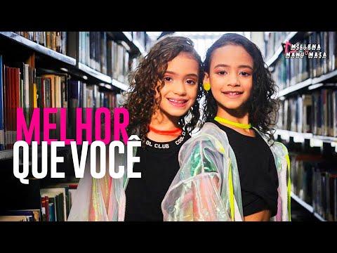 Millena & Manu Maia - Melhor Que Você (Clipe Oficial)