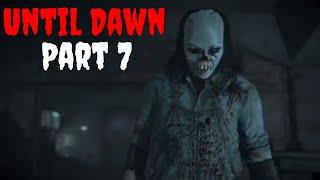 Until Dawn HD Horror Walkthrough Gameplay Part 7