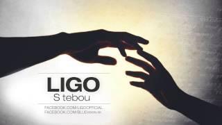 Ligo - S tebou (2014)