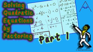 Solving Quadratic Equations by Factoring Part 1 of 4