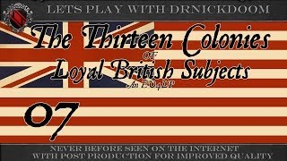 07 The 13 Colonies of Loyal British Subject and EU4 LP