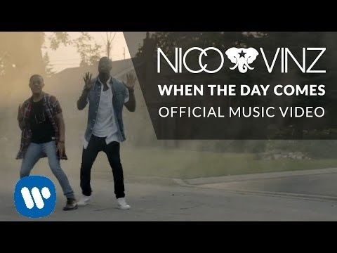 Nico & Vinz  When The Day Comes  Music