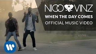 Repeat youtube video Nico & Vinz - When The Day Comes [Official Music Video]