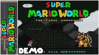 The Final Showdown! (Demo) (2015) | Super Mario World Hack