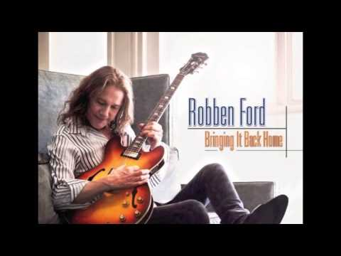 Robben Ford  Everything I Do Gonna Be Funky