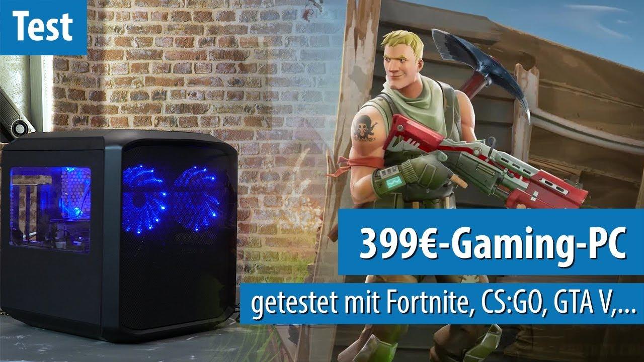 399-Euro-Gaming-PC im Test mit Fortnite, Overwatch, CS:GO, Rocket League & GTA V