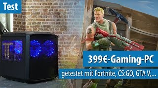 399-Euro-Gaming-PC im Test mit Fortnite, Overwatch, CS:GO, Rocket League & GTA V
