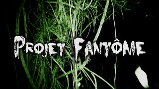 Projet Fantôme - Ep1 - La Grotte