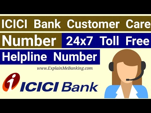 ICICI Bank Customer Care Number | 24x7 Toll Free Helpline Contact Number By Explain Me Banking