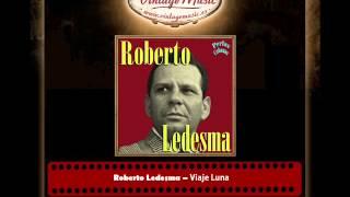 Roberto Ledesma – Viaje Luna (Perlas Cubanas)