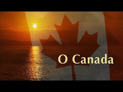 Canadian national anthem O Canada—All four verses!
