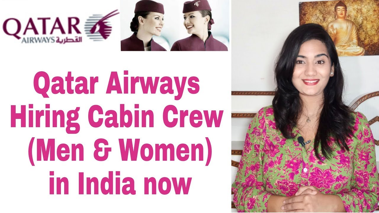 Qatar Airways Job Vacancy: Hiring Cabin Crew in India