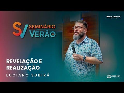 SEMINÁRIO DE VERÃO | Revelação E Realização | Luciano Subirá | 29/01/2020