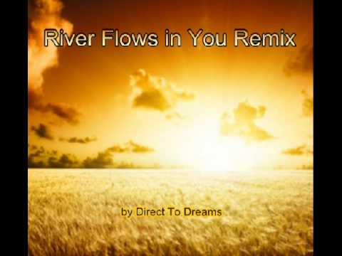 """Relaxing Music : """"River Flows in You Remix"""", by Direct To ..."""