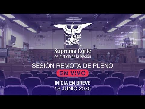 Sesión remota del Pleno de la SCJN 18 junio 2020